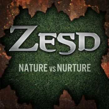 Zesd - Nature Vs. Nurture (2016)