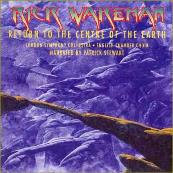 Rick Wakeman - Return To The Centre Of The Earth (1999)
