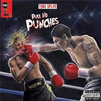 Tone Spliff - Pull No Punches (2016)