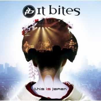 It Bites - This is Japan [2CD] (2010) Lossless