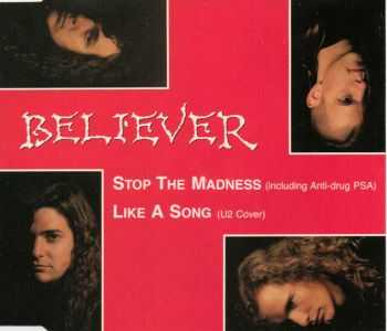 Believer - Stop The Madness (1991) (LOSSLESS)