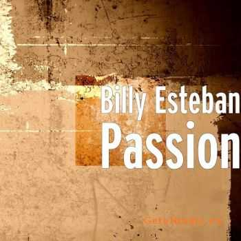 Billy Esteban - Passion (2016)