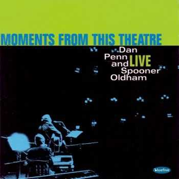 Dan Penn And Spooner Oldham - Moments From This Theatre 1998 (Live)