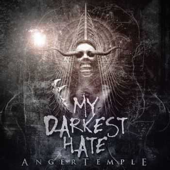 My Darkest Hate - Anger Temple (2016)