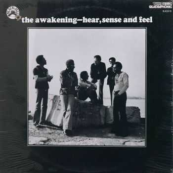 The Awakening - Hear, Sense And Feel (1972)