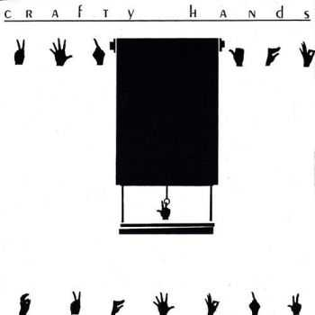 Crafty Hands - Crafty Hands (1982)