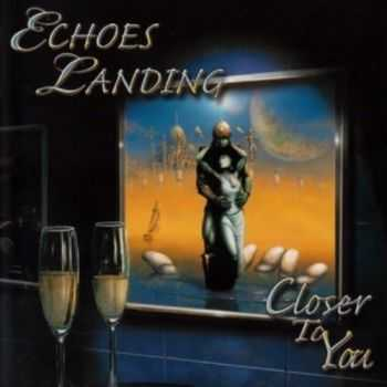 Echoes Landing - Closer To You (2006) [Web Release] Lossless