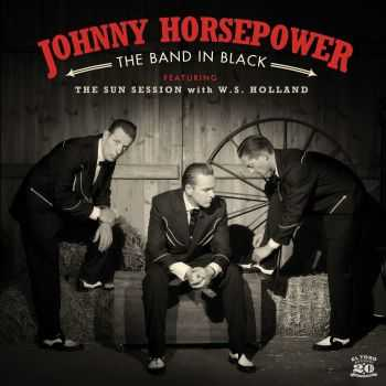 Johnny Horsepower - The Band In Black (2016)