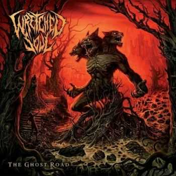 Wretched Soul - The Ghost Road (2016)