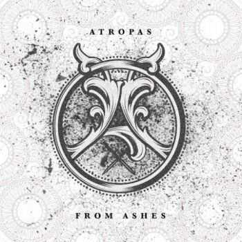 Atropas - From Ashes (2016)