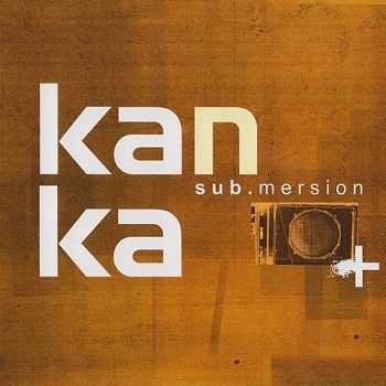 Kanka - Sub.mersion (2009)