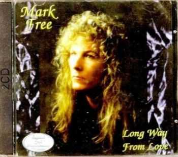 Mark Free - Long Way From Love (1993) [2CD Reissue 1998] Lossless