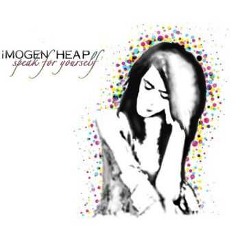 Imogen Heap - Speak for Yourself (2005)