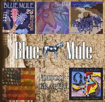 Blue Mule - Discography (2005-2015)