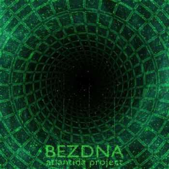 Atlantida Project - Bezdna (2016) MP3