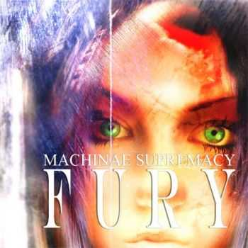 Machinae Supremacy - Fury (2006)