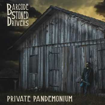 Barcode Stoned Drivers - Private Pandemonium (2017)