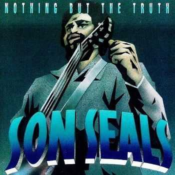 Son Seals - Nothing But The Truth (1994)