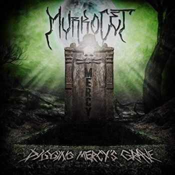 Murkocet - Digging Mercy's Grave (2017)