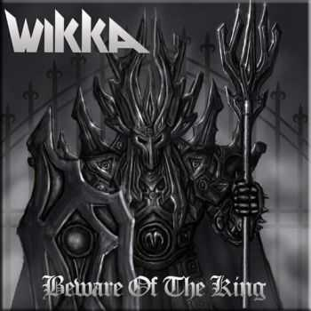 Wikka - Beware of the King