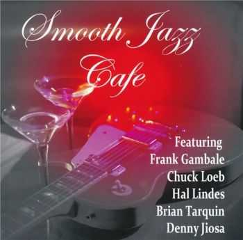 VA - Smooth Jazz Cafe (2014)