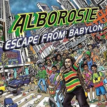 Alborosie - Escape From Babylon (2009)