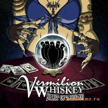 Vermilion Whiskey - Spirit Of Tradition (2017)