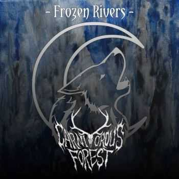 Carnivorous Forest - Frozen Rivers (2017)