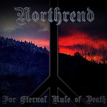 Northrend - For Eternal Rule Of Death (2017)