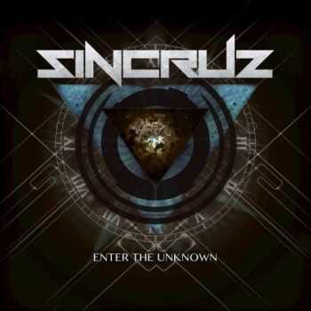 Sin Cruz - Enter the Unknown (2017)