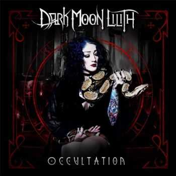 Dark Moon Lilith - Occultation (2017)
