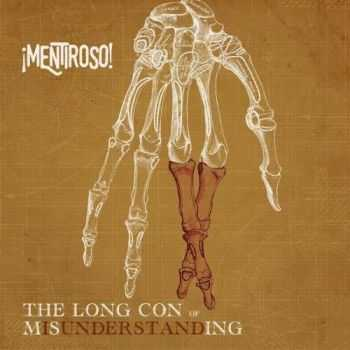 Mentiroso! - The Long Con of Misunderstanding (2017)