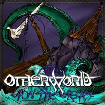 Otherworld - Upon The Wreckage (2017)