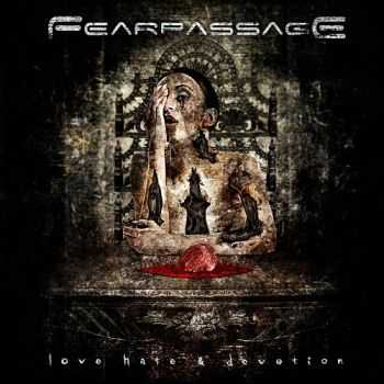 Fearpassage - Love Hate & Devotion (2017)
