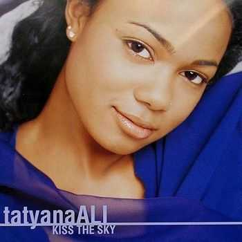 Tatyana Ali - Kiss The Sky (1998)