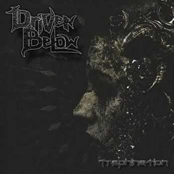Driven Below - Trephination (2017)