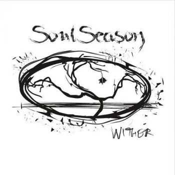 Soulseason - Wither (2017)
