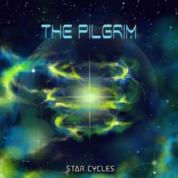 The Pilgrim - Star Cycles (2017)