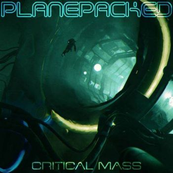 Planepacked - Critical Mass (2017)
