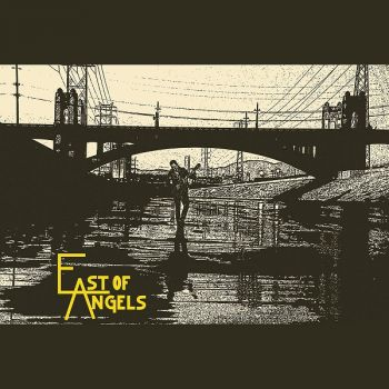 East Of Angels - East Of Angels (EP) (2017)