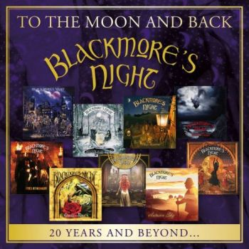 Blackmore's Night - To The Moon And Back: 20 Years And Beyond (Compilation) (2017)