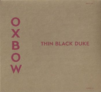 Oxbow - Thin Black Duke (2017)