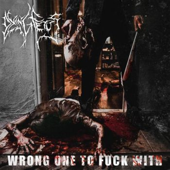 Dying Fetus - Wrong One To Fuck With (2017)