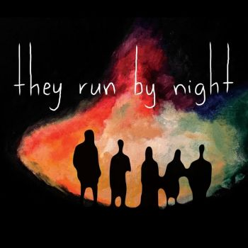 They Run By Night - They Run By Night (2017)