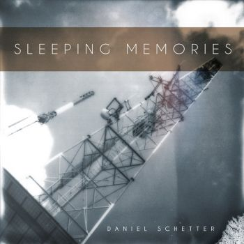 Daniel Schetter - Sleeping Memories (2017)