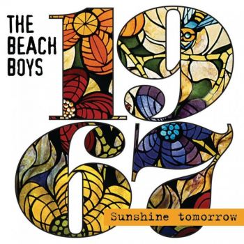 The Beach Boys - 1967 - Sunshine Tomorrow (2017)