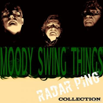 Moody Swing Things – Radar Ping Collection (EP) (2018)