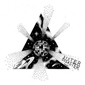 Sister Disaster – Away (2018)