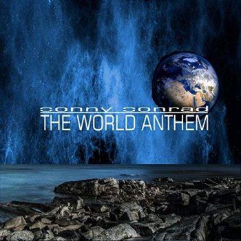 Conny Conrad – The World Anthem (2018)