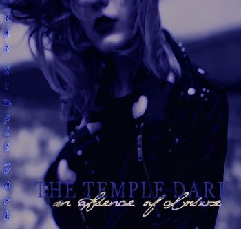 The Temple Dark – An Absence Of Closure (2018)